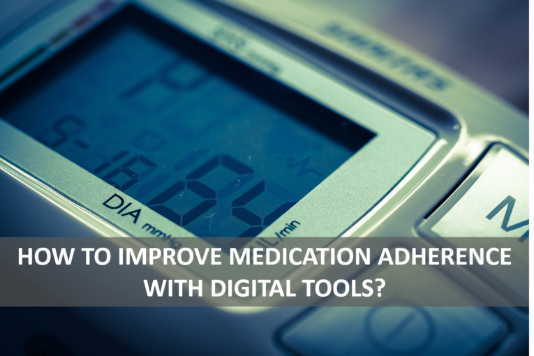 How to improve medication adherence with digital tools